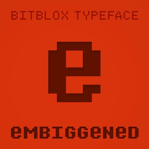 Bitblox Embiggened: Font
